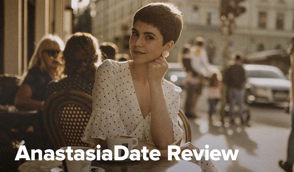 AnastasiaDate Review
